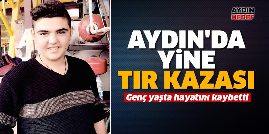 Aydın'da yine TIR kazası