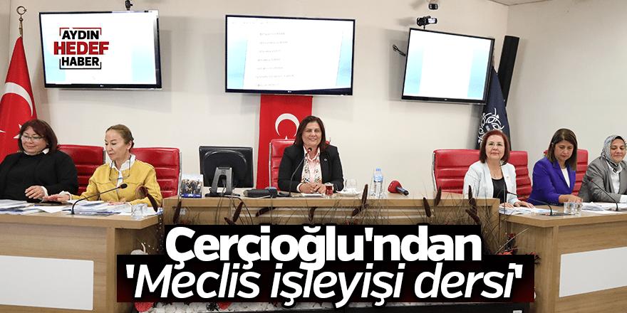Çerçioğlu'ndan 'Meclis işleyişi dersi'
