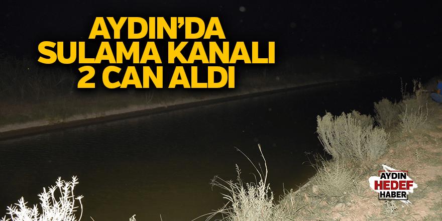 Sulama kanalına düşen 2 kişi kayboldu