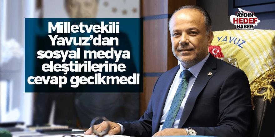 Milletvekili Yavuz'dan eleştirilere cevap