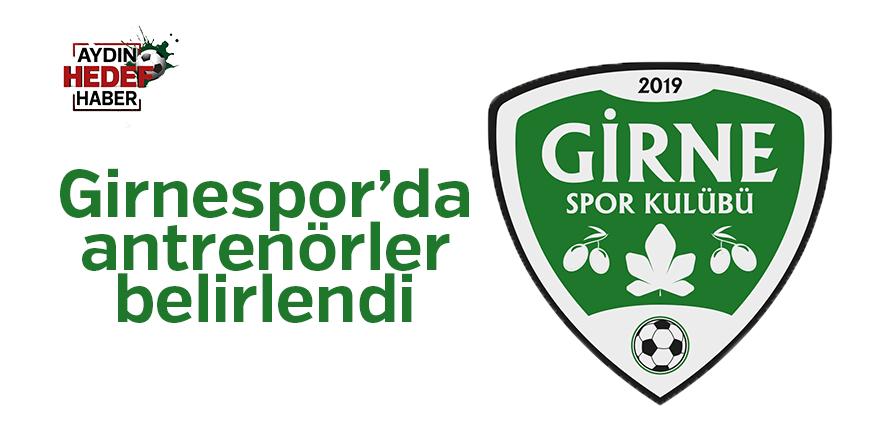 Girnespor'da antrenörler belirlendi