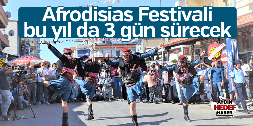 Afrodisias Festivali bu yıl da 3 gün sürecek