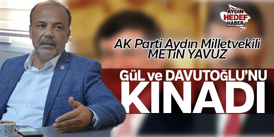 Gül ile Davutoğlu'nu kınadı