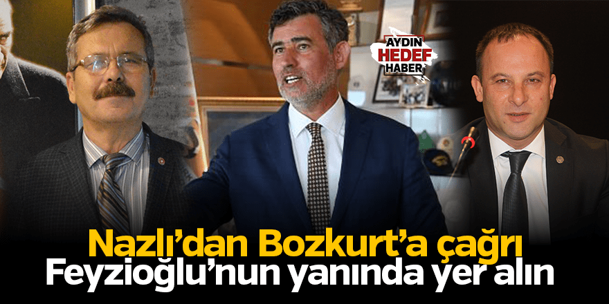 """Nazlı'dan Bozkurt'a çağrı: """"Feyzioğlu'nun yanında yer alın"""""""