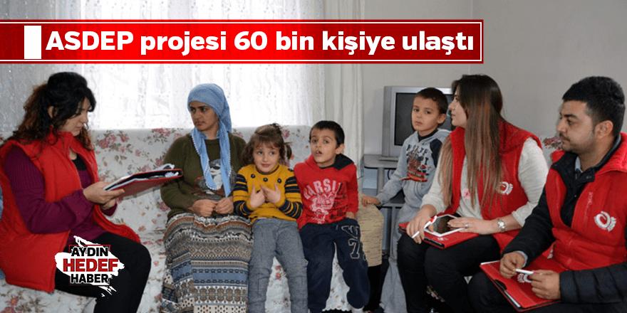 ASDEP projesi 60 bin kişiye ulaştı