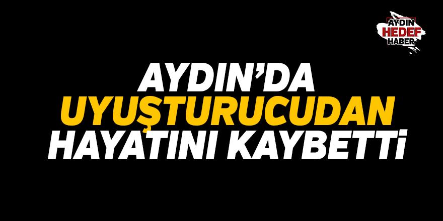 Aydın'da uyuşturucudan ölüm iddiası