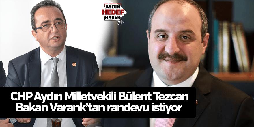 Tezcan, Bakan Varank'tan randevu istiyor