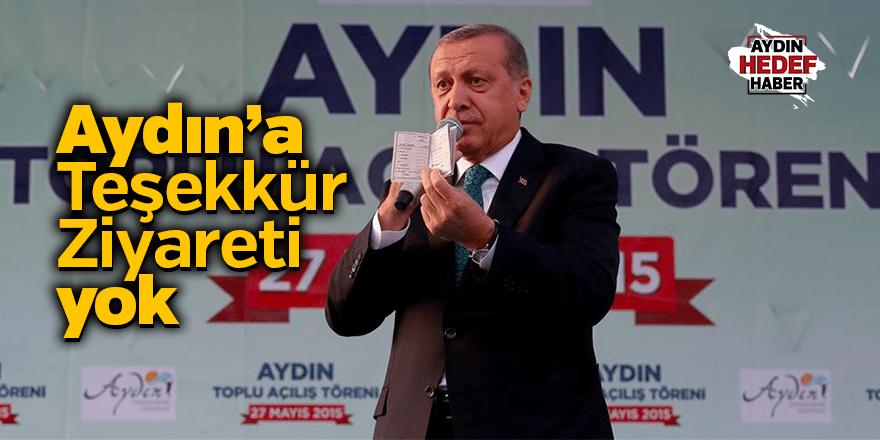 Aydın'a 'Teşekkür Ziyareti' yok