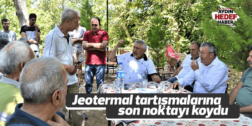 Jeotermal tartışmalarına son noktayı koydu