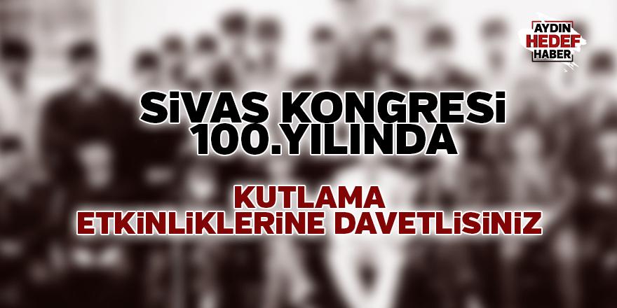 Sivas Kongresi 100. yılında