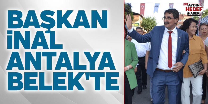 Başkan İnal Antalya Belek'te