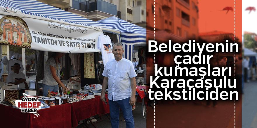 Belediyenin çadır kumaşları Karacasulu tekstilciden