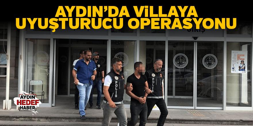 Villaya uyuşturucu operasyonu