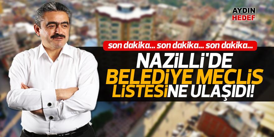 Nazilli'de Belediye Meclis Listesi!