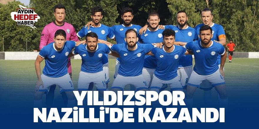 Yıldızspor, Nazilli'de kazandı