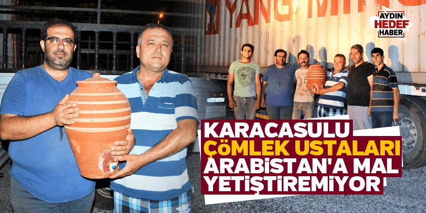 Karacasulu çömlek ustaları Arabistan'a mal yetiştiremiyor
