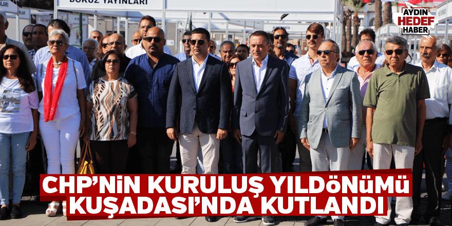 CHP'nin kuruluş yıldönümü Kuşadası'nda kutlandı