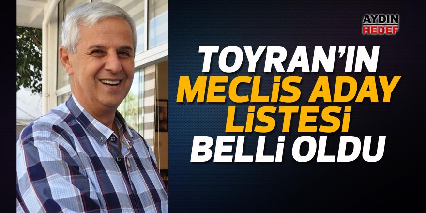 Toyran'ın meclis aday listesi belli oldu