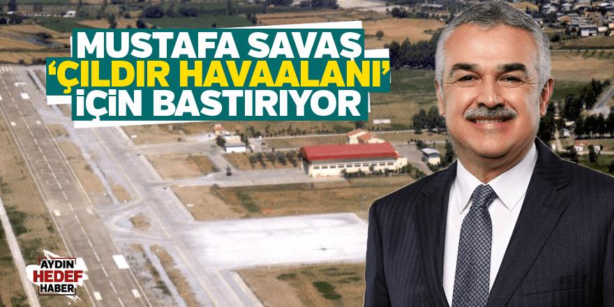 Savaş 'Çıldır Havaalanı' için bastırıyor