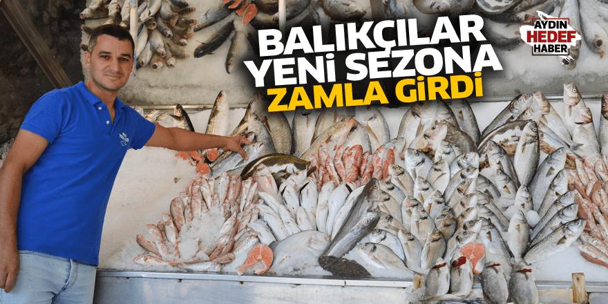 Balıkçılar yeni sezona zamla girdi