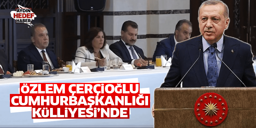 Özlem Çerçioğlu, Cumhurbaşkanlığı Külliyesi'nde