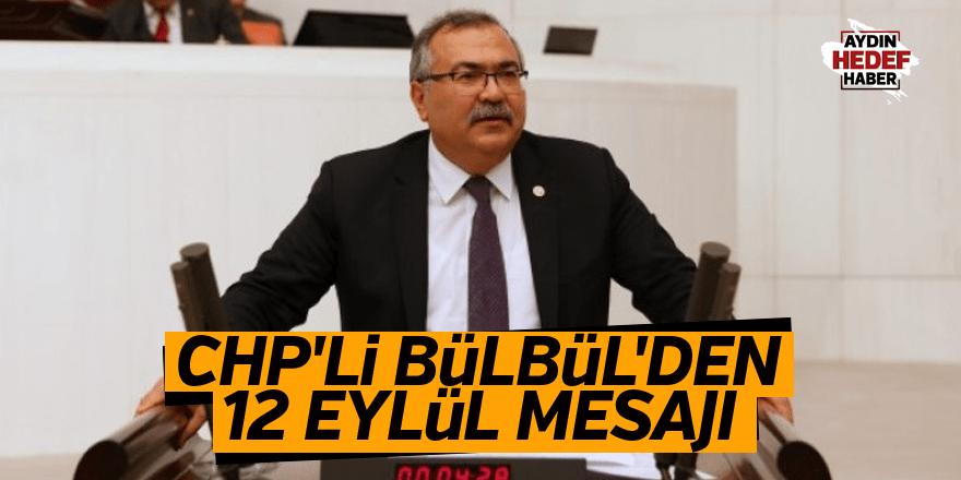 CHP'li Bülbül'den 12 Eylül mesajı