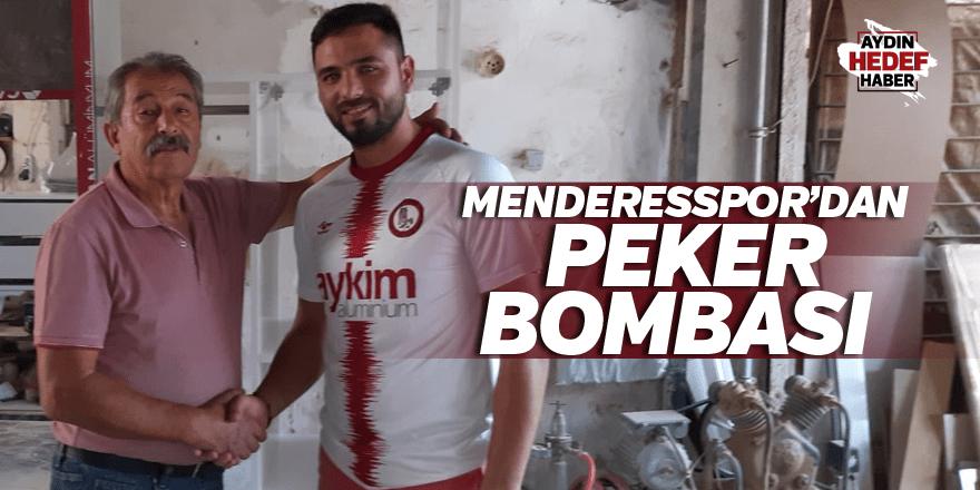 Menderesspor'dan Peker bombası