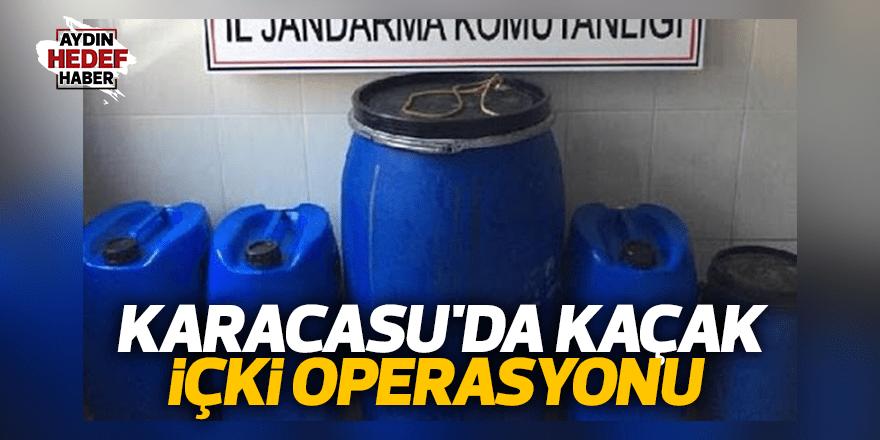 Karacasu'da kaçak içki operasyonu