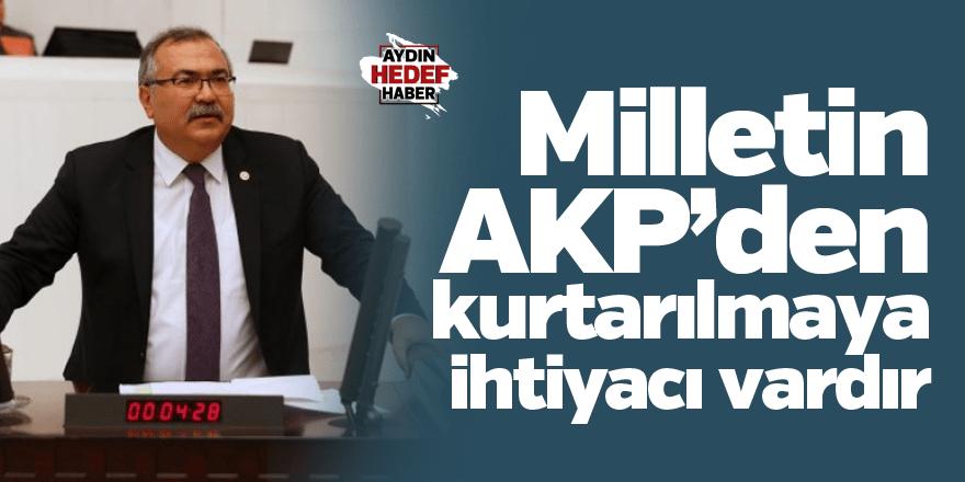 Bülbül: Milletin AKP'den kurtarılmaya ihtiyacı vardır