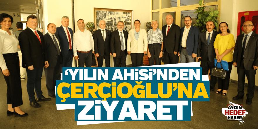 Ahiler Başkan Çerçioğlu'nu ziyaret etti