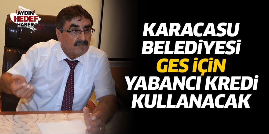 Karacasu Belediyesi GES için yabancı kredi kullanacak