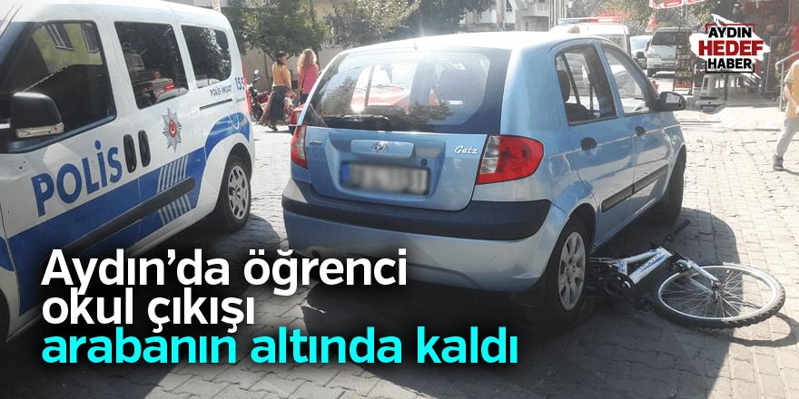 Aydın'da öğrenci okul çıkışı arabanın altında kaldı