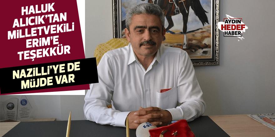 HALUK ALICIK'TAN MİLLETVEKİLİ ERİM'E TEŞEKKÜR