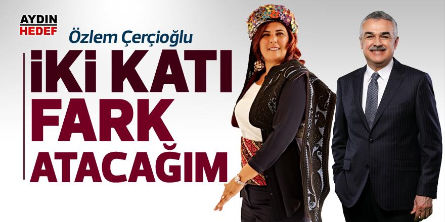 """""""İKİ KATI FARK ATACAĞIM"""""""