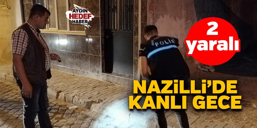 Nazilli'de silahlı kavga