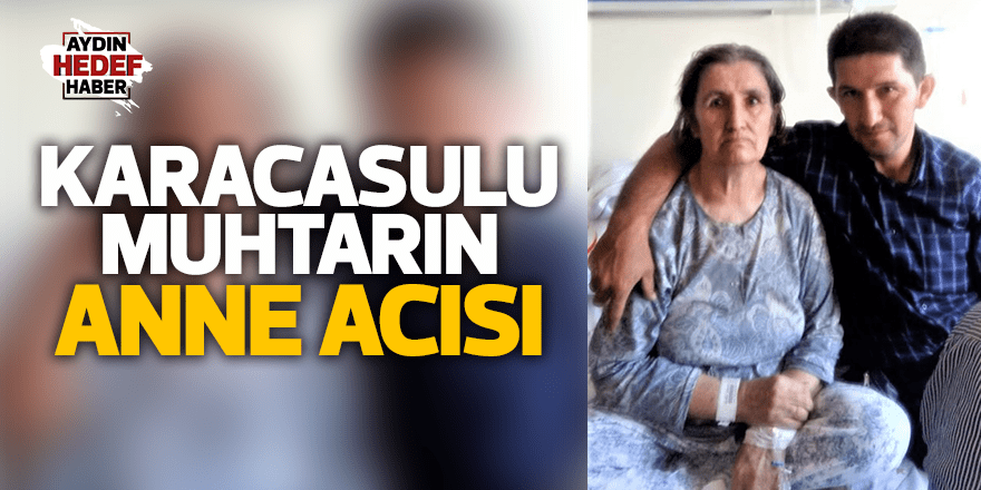Ataeymir Muhtarı Başalan annesini kaybetti