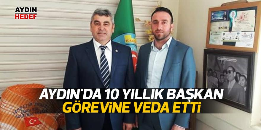 Aydın'da 10 yıllık başkan görevine veda etti