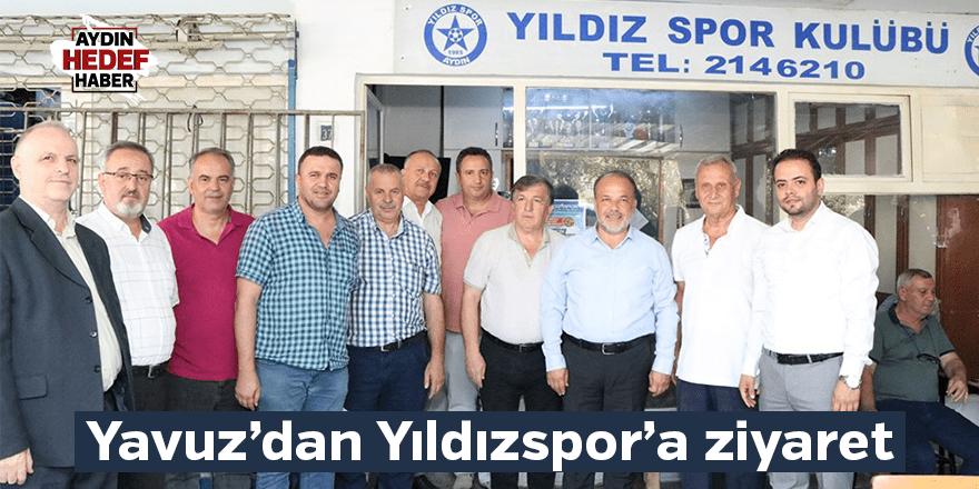 Yavuz'dan Yıldızspor'a ziyaret