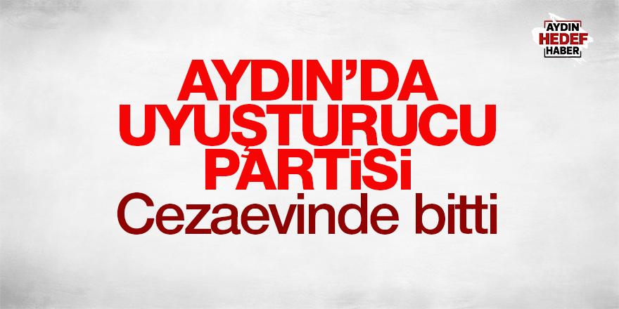 Aydın'da uyuşturucu partisi cezaevinde bitti