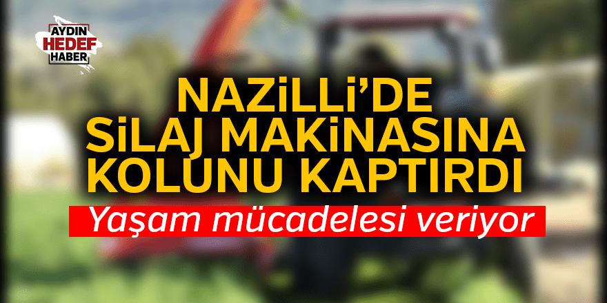 Nazilli'de silaj makinasına kolunu kaptırdı