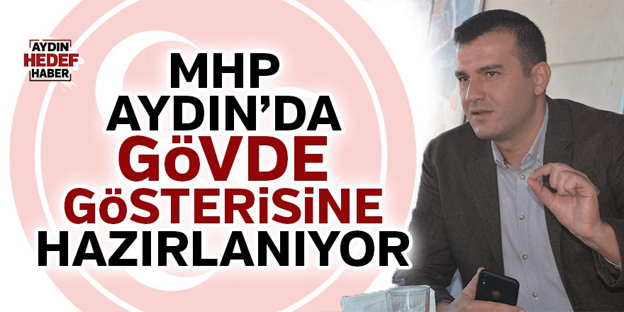 MHP Aydın'da gövde gösterisine hazırlanıyor