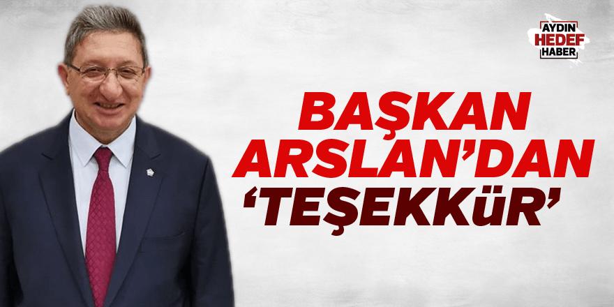 Başkan Arslan'dan 'Teşekkür'
