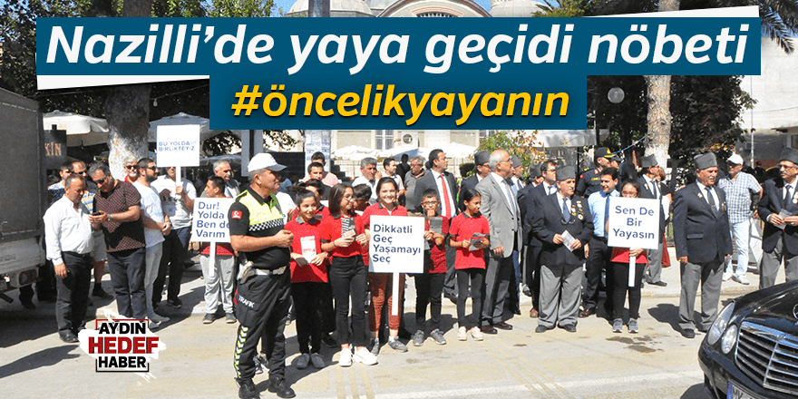 "NAZİLLİ'DE ""YAYA GEÇİDİ NÖBETİ"""