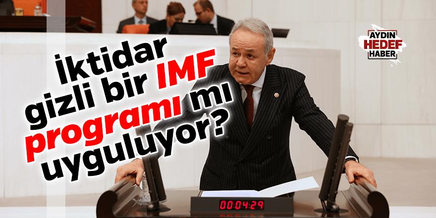 İYİ Partili Sezgin: İktidar gizli bir IMF programı mı uyguluyor?