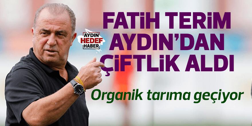 Fatih Terim Aydın'da organik tarıma geçiyor