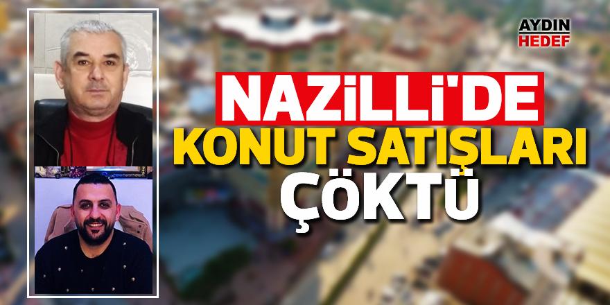 Nazilli'de konut satışları çöktü