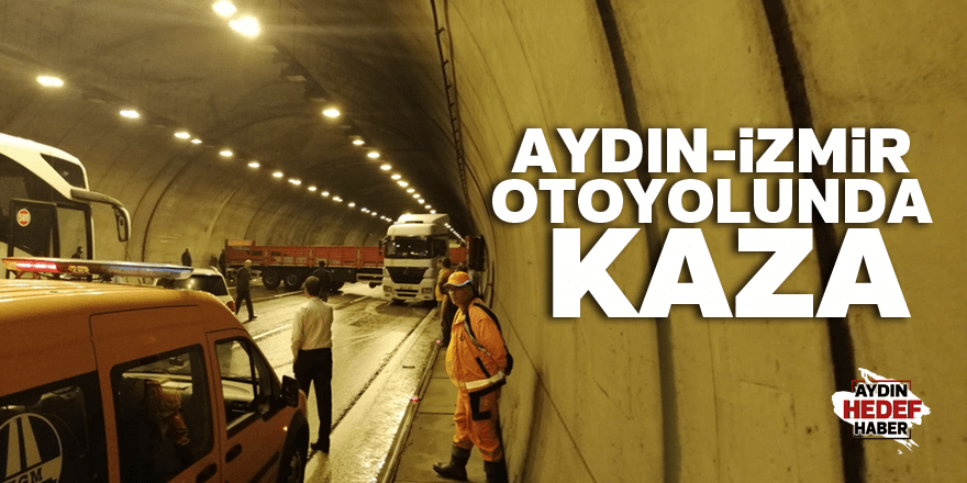 Aydın-İzmir otoyolunda kaza