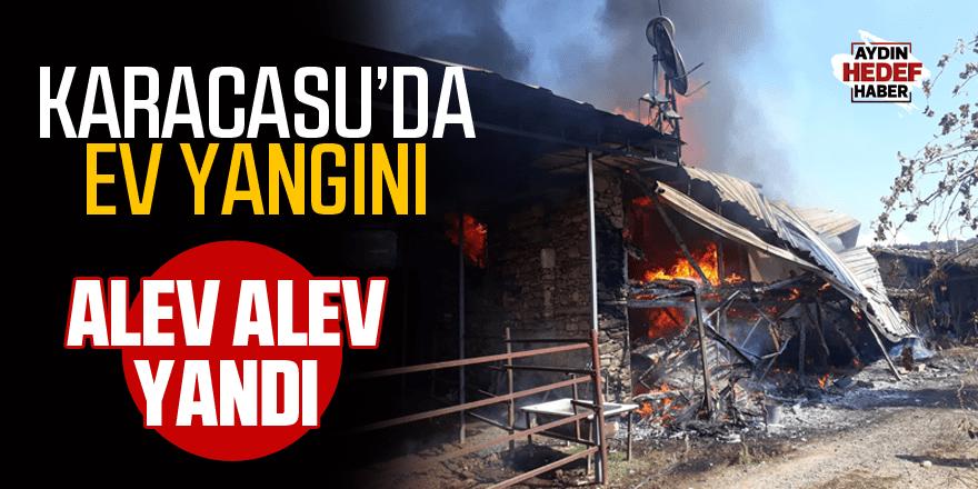Karacasu'da ev yangını!
