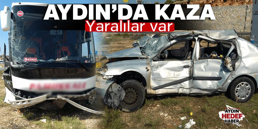 Aydın'da kaza: Yaralılar var
