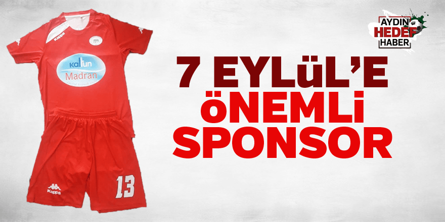 7 Eylül'e önemli sponsor